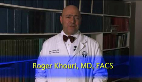 Roger Khouri, MD, FACS Introduction Video